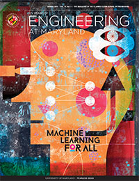 Engineering at Maryland Spring 2019 magazine cover